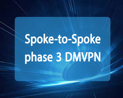 Spoke-to-Spoke phase 3 DMVPN