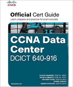 CCNA Data Center DCICT 640-916 Official Certification Guide