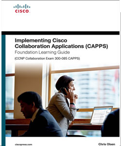 Implementing Cisco Collaboration Applications CAPPS
