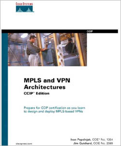 Cisco Press CCIP MPLS and VPN Architectures