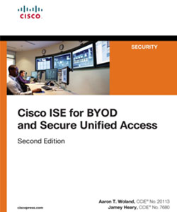 Cisco ISE for BYOD and Secure Unified Access - Second Edition - 2017