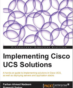 Implementing Cisco UCS Solutions - Farhan Nadeem